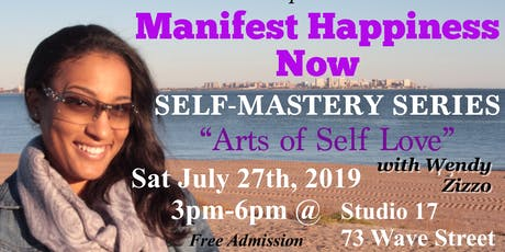 Manifest Happiness Now Self Mastery Series tickets