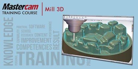 Version 2020 Mastercam Mill Part 2 - 3D Machining (ACTC - 4 Days) tickets
