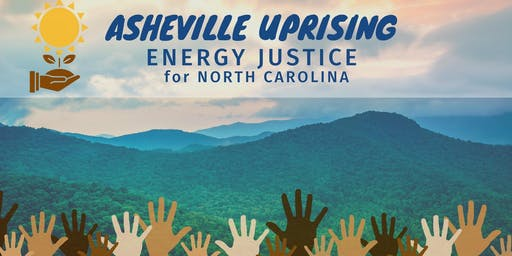 Asheville Uprising: Energy Justice for North Carolina