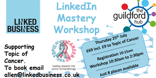 LinkedIn Mastery Workshop