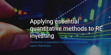 Applying Essential Quantitative Methods to RE investing tickets