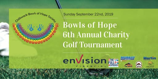 Chilliwack Bowls of Hope 6th Annual Charity Golf Tournament
