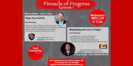 Pinnacle of Progress tickets