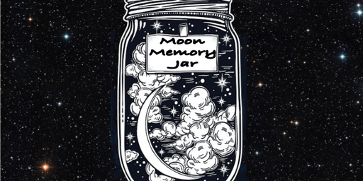 "Rock Lady ""Moon Memory Jars"" Session 2 (all ages)"