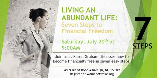 July Fellowship - Living an Abundant Life: Seven Steps to Financial Freedom (click pic to register)