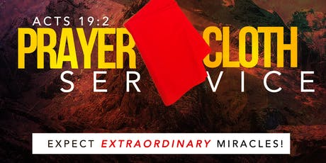 Miracle & Healing Prayer Cloth Service tickets
