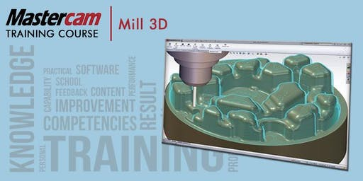 Mastercam Mill Part 2 - 3D Machining (KVCC - 4 Days)