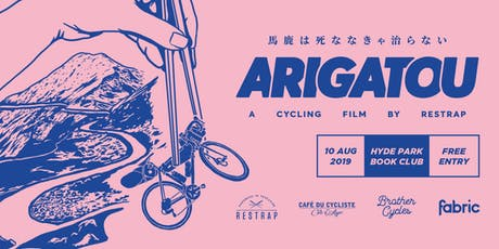 Arigatou - A Cycling Film By Restrap tickets