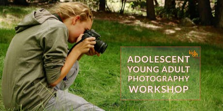 Adolescent Young Adult Photography Workshop- July 28, 2019 tickets