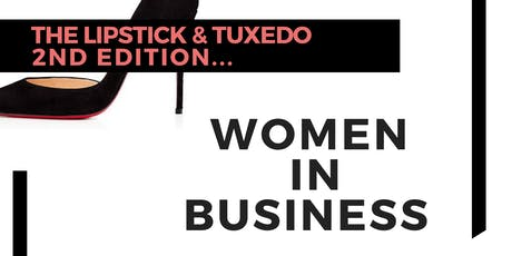 Lipstick & Tuxedo Entrepreneurship Workshop tickets