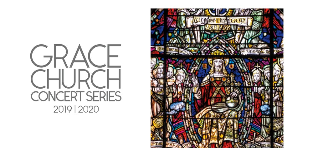 2019 / 2020 Grace Church Concert Series Angels Tickets, The