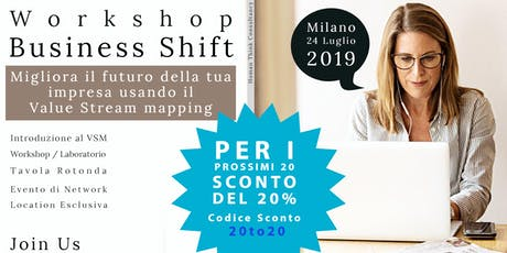 Business Shift - Value Stream Mapping  [Workshop] biglietti