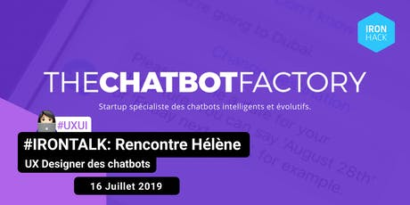 #IRONTALK | Hélène de The Chatbot Factory  billets