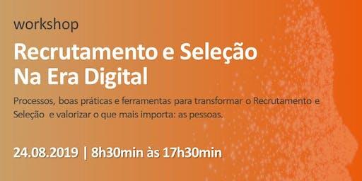 Workshop | Recrutamento e Seleção na Era Digital - 3ª Edição