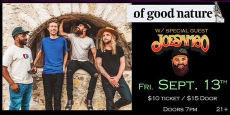 Of Good Nature w/Joe Sambo at Soundcheck Studios tickets