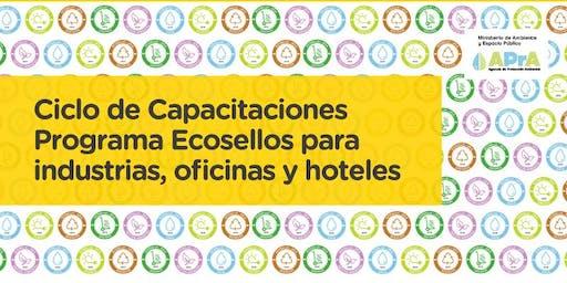"""Programa ECOSELLOS  """"Ciclo de Capacitaciones para Industrias, Oficinas y Hoteles: Uso eficiente del agua""""."""