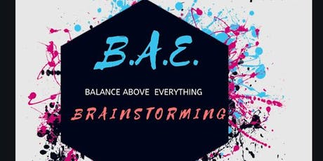 BAE (Balance Above Everything) Brainstorming Clarity Accountability Session tickets
