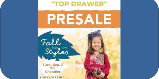 Kid's Closet - Chandler - 7pm Pre-sale - Sept 3