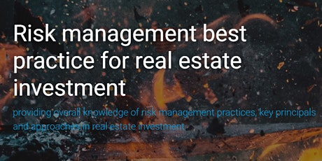 Risk Management Best Practice for Real Estate Investment - short course tickets