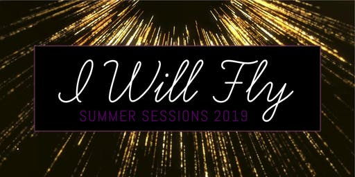 I Will Fly: Summer Dance Sessions 2019