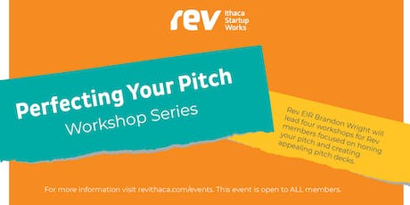 Perfecting Your Pitch Workshop Series: The 30 Second Elevator Pitch tickets