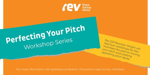 Perfecting Your Pitch Workshop Series: The 30 Second Elevator Pitch
