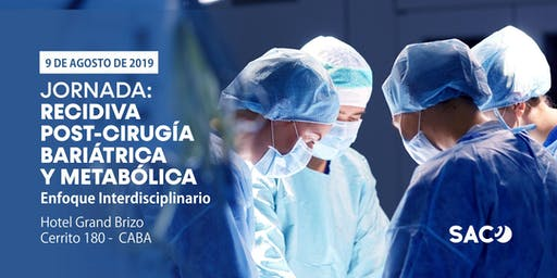 Recidiva post-Cirugía Bariátrica y Metabólica - Enfoque Interdisciplinario