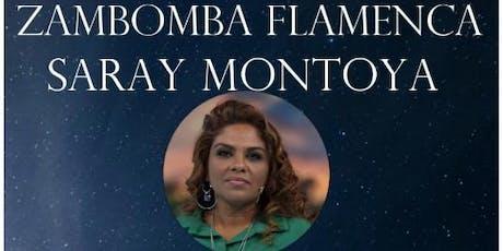 Zambomba Flamenca: Saray Montoya entradas