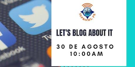 Let's Blog About it! Crea tu propio website. tickets