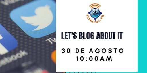 Let's Blog About it! Crea tu propio website.