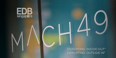 Mach49 Masterclass and Keynote Address — Singapore