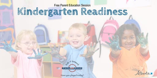 Parent Education Session: Kindergarten Readiness