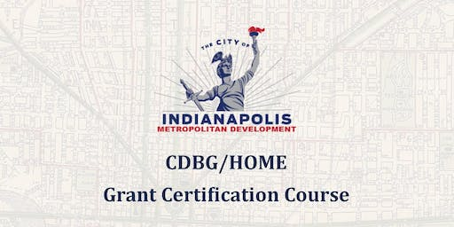 HOME & CDBG Grant Certification Training (July 30th, 2019)