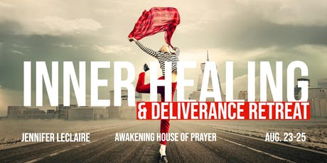Inner Healing & Deliverance Retreat with Jennifer LeClaire tickets