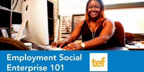 Employment Social Enterprise 101 - September Webinar tickets