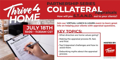Thrive4HOME Partnership Series, Lunch and Learn: Collateral and Appraisals