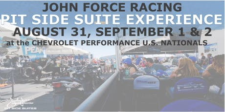 John Force Racing Pit Side Experience - Chevrolet Performance NHRA U.S. Nationals  tickets