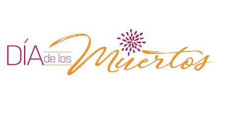 """""""Dia de Los Muertos"""" fundraising event tickets"""
