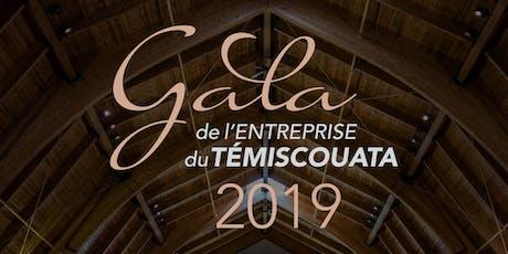 GALA DE L'ENTREPRISE DU TÉMISCOUATA 2019 billets
