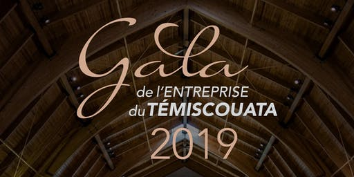 GALA DE L'ENTREPRISE DU TÉMISCOUATA 2019