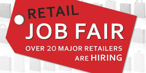 Fall Retail Job Fair 2019 - Retail Council of Canada - 20+ Retailers & 200+ Opportunities