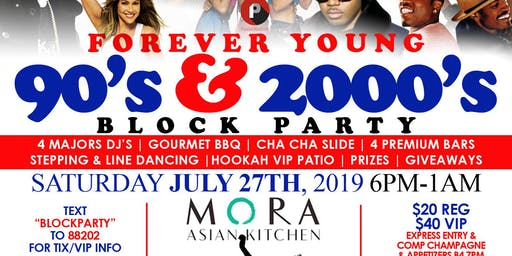 FOREVER YOUNG 90'S BLOCK PARTY BY POWERMOVE & 21SOULS