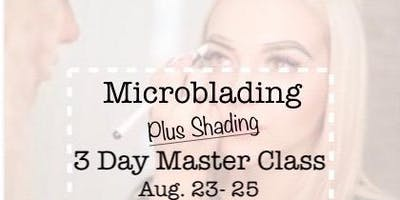 Microblading + Shading 3 day Master Class
