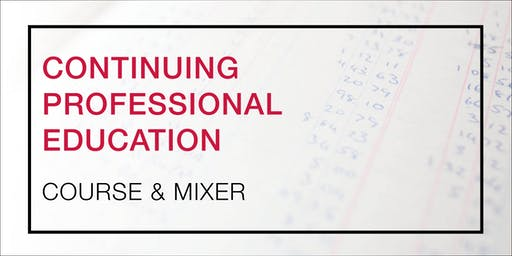 Continuing Professional Education Course & Mixer