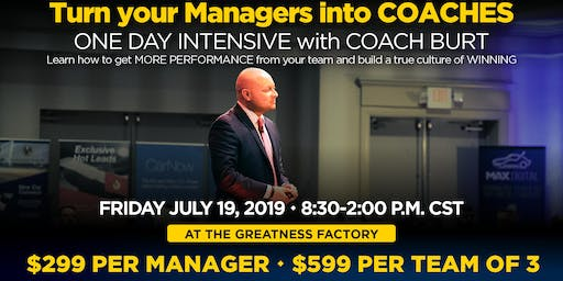 Turn Your Managers into Coaches Intensive with COACH BURT