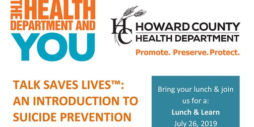 Talk Saves Lives - Lunch & Learn