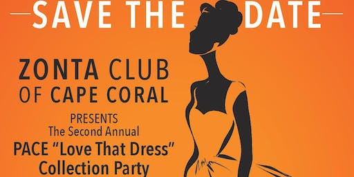PACE Love That Dress Collection Party, Hosted by Zonta Club of Cape Coral!