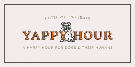 Yappy Hour @ Hotel Zoe Fisherman's Wharf tickets