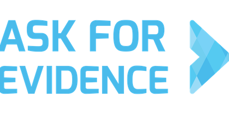 Ask for Evidence: Community conference tickets