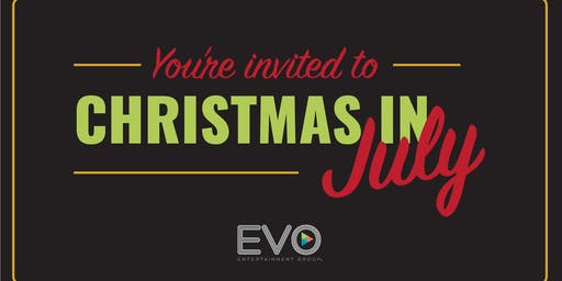 Christmas in July - EVO Kyle